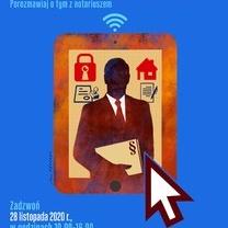 11 edycja Dnia Otwartego Notariatu w Izbie Notarialnej w Katowicach 28.11.2020 r.